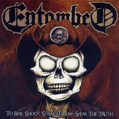 """ENTOMBED - TO RIDE, SHOOT STRAIGHT AND SPEAK THE TRUTH, VINYL 7"""""""